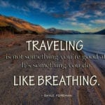 101 Best Travel Quotes in the World with Pictures   The Planet D