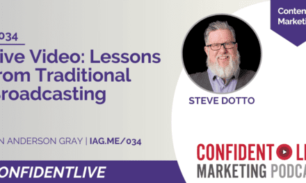 Live Video: Lessons from Traditional Broadcasting with Steve Dotto