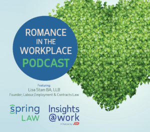 Romance in the Workplace | Employment & Human Rights Law in Canada
